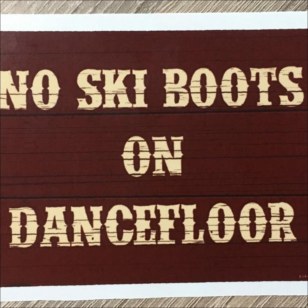 Sticker NO SKI BOOTS ON THE DANCEFLOOR