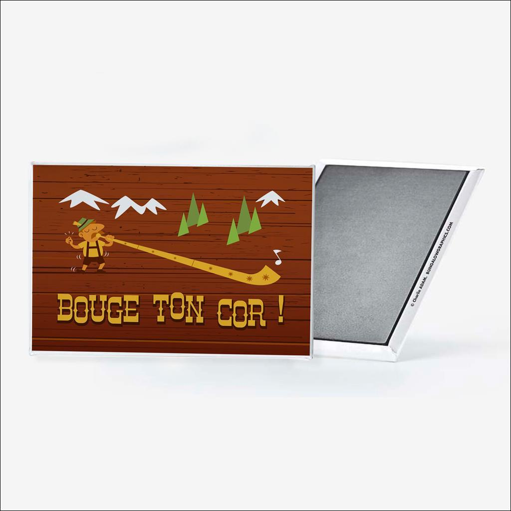 Magnet Bouge ton cor